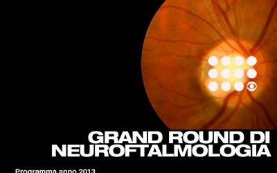 Grand Round in Neuroftalmologia